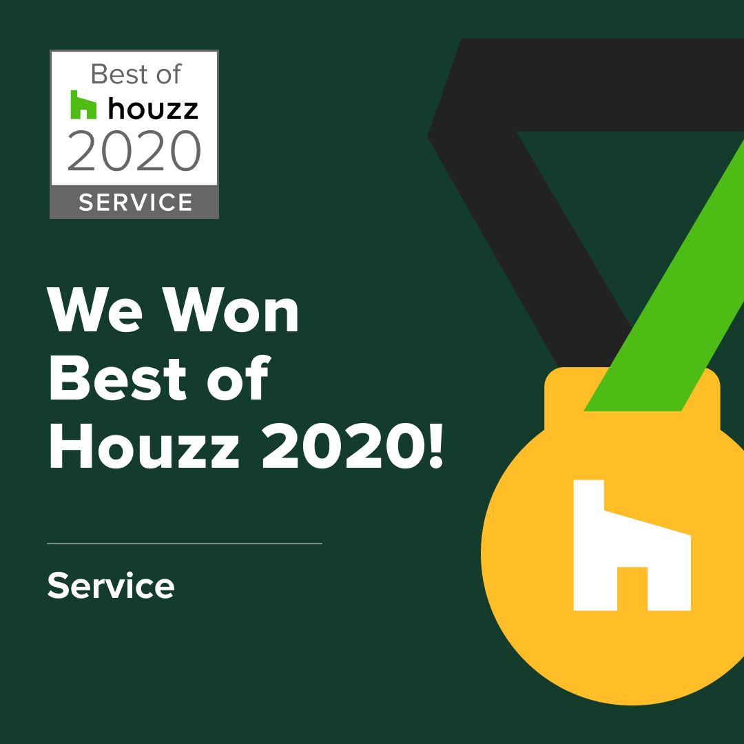 Awarded Best of Houzz: Customer Service
